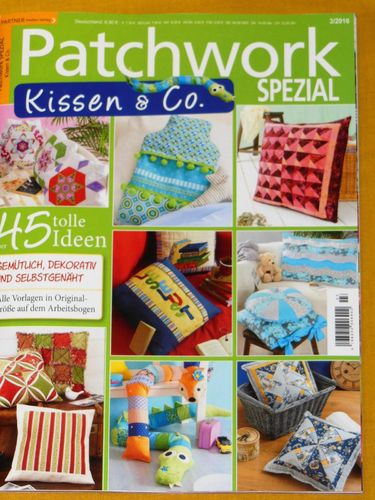 Patchwork Spezial 3/2016 : Kissen & Co.